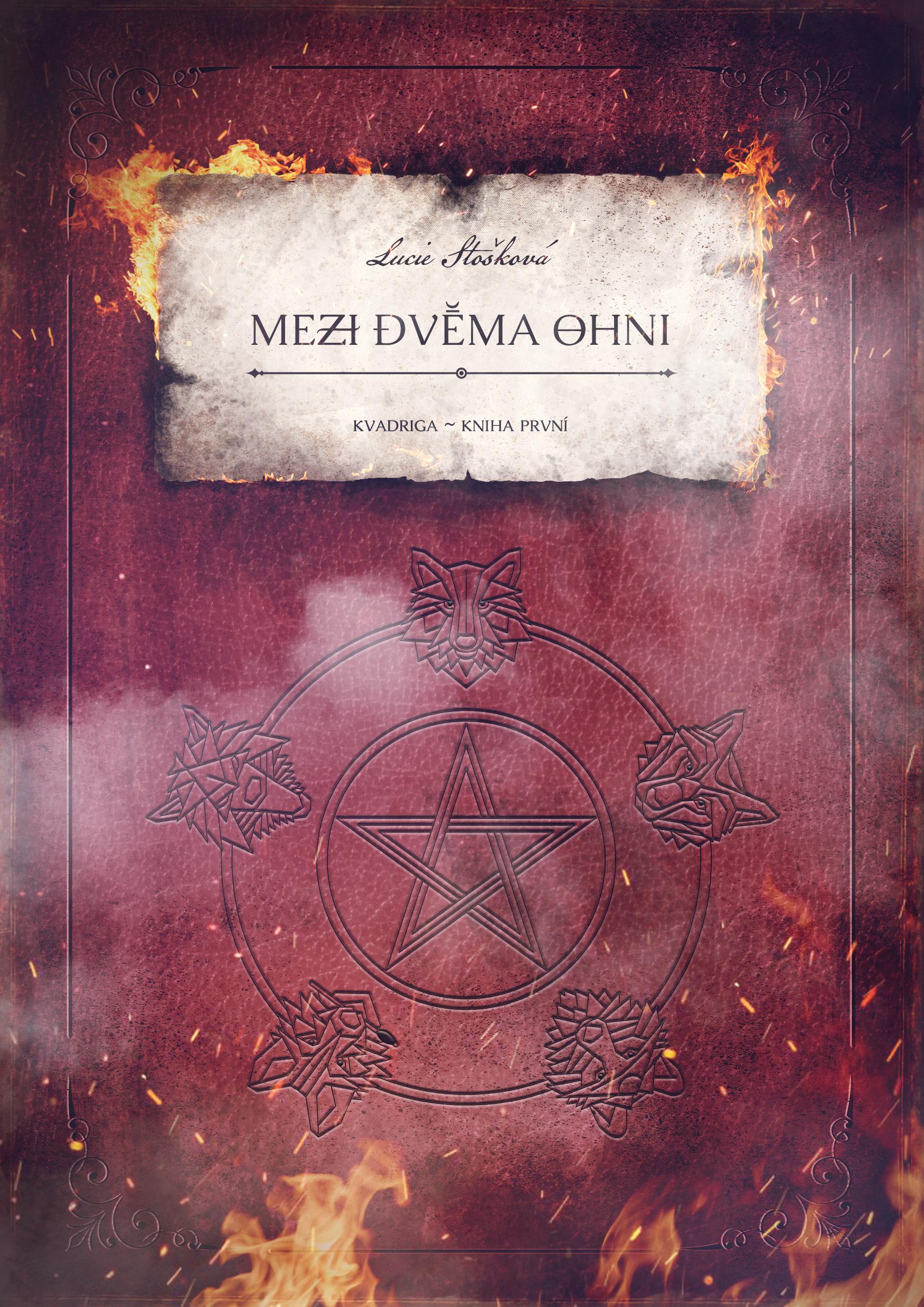 Mezi dvěma ohni: Kvadriga - kniha první